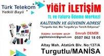 Yiğit İletişim Turgutlu'da Güvenin Adresi Türk Telekom Yetkili Bayi